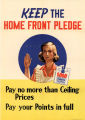 Keep the home front pledge: pay no more than ceiling prices: pay your points in full