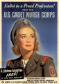 Enlist in a proud profession!: join the U.S. Cadet Nurse Corps: a lifetime education--free!