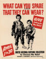 What can you spare that they can wear?: give clothing for war relief: April 1 to 30: United...