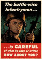 The battle-wise infantryman: is careful about what he says or writes: how about you?