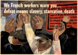 We French workers warn you...