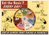 Eat the basic 7 every day!: eat a lunch that packs a punch!