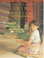 The Living Museum vol. 61, no. 02; Summer, 1999