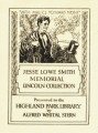Jesse Lowe Smith Memorial Lincoln Collection