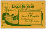 Dick's Kitchen About Custard Pumpkin: How Manufactured How Used In Cooking