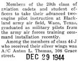Anton Thomas graduated from the advanced two-engine pilot instruction at Blackland army air field...