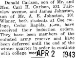 Donald Carlson was given induction orders while he was at Coe College in Cedar Rapids, Iowa