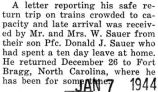 Donald Sauer arrived safely back at his station at Fort Bragg after a furlough at home