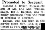 Donald Sauer was promoted to sergeant while stationed at Fort Bragg, North Carolina