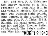 Frederick Thies and his wife became proud parents of a boy, Frederick Junior, who was born in Las...