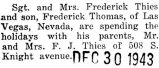 Frederick Thies and his wife spent the holidays with his parents