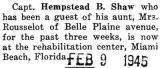 Hempstead Shaw went to the rehabilitation center at Miami Beach, Florida