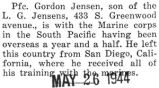 Jensen has been overseas with the Marine corps in the South Pacific for a year and a half