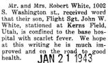 John White, who was stationed at Kerns Field in Utah, was confined to the hospital with scarlet...