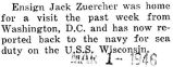 John Zuercher was home for a leave from Washington, D.C.