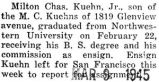 Kuehn graduated from Northwestern with his Bachelor degree and his commission as ensign