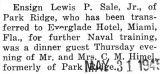 Lewis Sale, while stationed in Miami Florida, was a dinner guest at the Himel's, formerly of Park...
