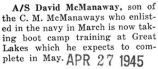 McManaway enlisted in the Navy and is in boot camp at Great Lakes