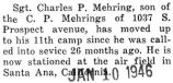 Mehring stationed at Santa Ana, California, the eleventh camp he has been stationed at, since...
