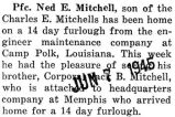 Ned Mitchell was home on a fourteen day furlough from Camp Polk, Louisiana