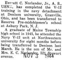 Norlander completed the V-12 training in the Navy at Denison University