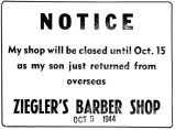 Notice that Ziegler's Barber Shop would be closed because his son was coming home from overseas...
