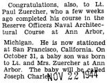 Paul Zuercher completed a Reserve Officers Naval Architectual Course at Ann Arbor, Michigan