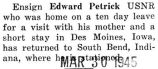 Petrick was home on a ten day leave before returning to his station in South Bend, Indiana