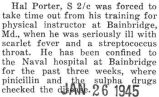 Porter was confined to the Naval hospital in Bainbridge, Maryland after coming down with scarlet...