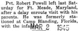 Powell left for Fort Meade, Maryland after a leave at home