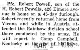 Powell was home on a forty-five day furlough after returning from Austria