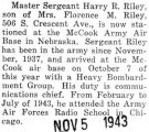 Riley was stationed at the McCook Army Air Base in Nebraska