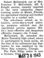 Robert McCormick recently reported to the Navy Submarine Chaser Training Center in Florida