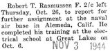 Robert Rasmussen was assigned to the naval air base in Alameda, California
