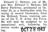 Sawyer graduated as a bombadier from the Midland, Texas training center