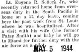 Selleck returned home for a twenty-one day leave after he was stationed in the South Pacific