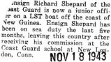 Shepard was stationed aboard an LST boat near New Guinea as a junior officer
