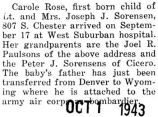 Sorensen and his wife were proud parents of a baby girl, Carole Rose, born at West Suburban...
