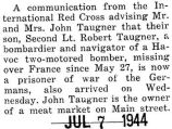 Taugner was a prisoner of war in France where he was held by the Germans