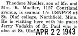 Theodore Mueller visited his parents from Northfield, Minnesota