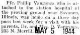 Vangsnes was home for a visit from his station in Savanna, Illinois