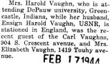 Vaughn's wife visited his parents while he was stationed in England