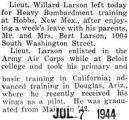 Willard Larson left for Heavy Bombardment training after a week's leave at home