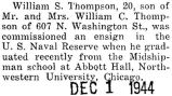 William Thompson was commissioned an ensign from the Midshipman school at Northwestern University