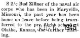 Zillner was transferred to the pre-flight school at Olathe, Kansas from Maryville, Missouri