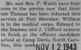 Walsh was attached to the Medical Corps