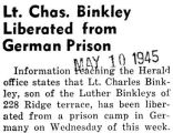 Lt. Chas. Binkley Liberated from German Prison