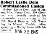 Robert Leslie Dom Commissioned Ensign