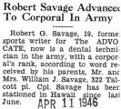 Robert Savage Advanced to Corporal In Army