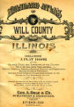 Standard Atlas of Will County Illinois  1909 -1910 Including a Plat Book